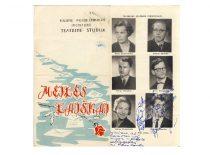"""Spektaklio """"Meilės laiškai"""" programėlė, 1963 m. Spektaklis, skirtas studijos 15-os metų sukakčiai. (Originalas – S. Dubinskaitės-Šablinskienės archyve)"""