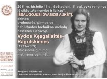 Prof. V. Ragulskienės 80-mečio minėjimo kauno miesto muziejuje plakatas, 2011 m.