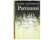 """Juozo Daumanto slapyvardžiu parašyta J. Lukšos knyga """"Partizanai"""". Vilnius, 1990."""